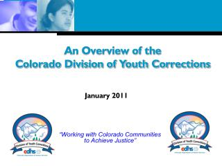 �Working with Colorado Communities  to Achieve Justice�