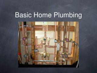 Basic Home Plumbing