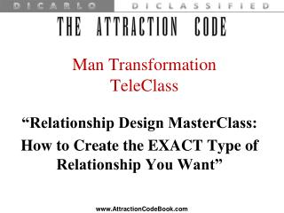 """Relationship Design MasterClass:  How to Create the EXACT Type of Relationship You Want"""