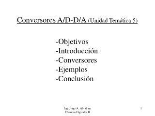 Conversores A/D-D/A  (Unidad Temática 5)