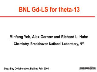 BNL Gd-LS for theta-13