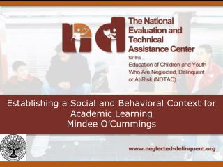 Establishing a Social and Behavioral Context for Academic Learning  Mindee O'Cummings