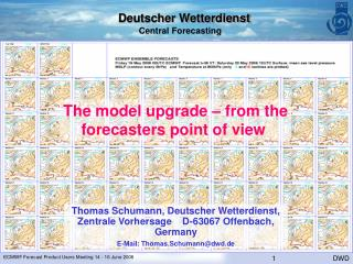 The model upgrade – from the forecasters point of view