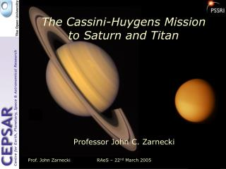 The Cassini-Huygens Mission to Saturn and Titan