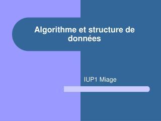 Algorithme et structure de données