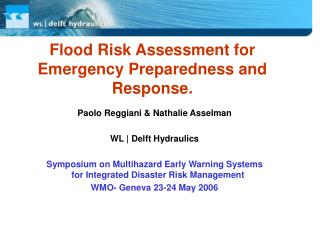 Flood Risk Assessment for Emergency Preparedness and Response .