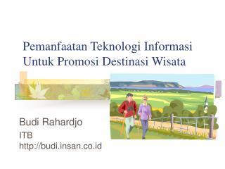 Pemanfaatan Teknologi Informasi Untuk Promosi Destinasi Wisata