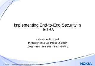 Implementing End-to-End Security in TETRA