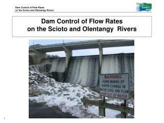 Dam Control of Flow Rates  on the Scioto and Olentangy  Rivers