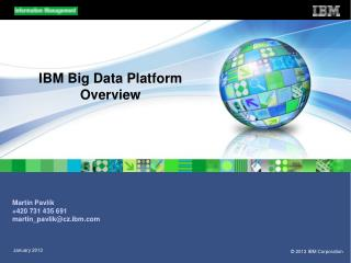 IBM Big Data Platform Overview