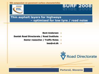 Thin asphalt layers for highways  		– optimised for low tyre / road noise