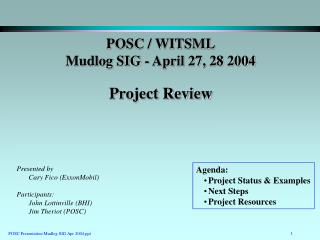 POSC / WITSML Mudlog SIG - April 27, 28 2004