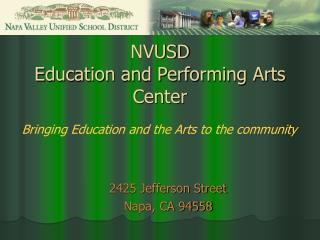 NVUSD Education and Performing Arts Center