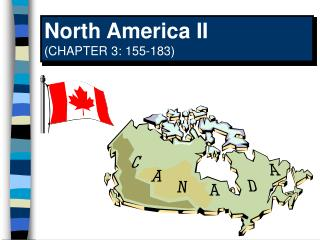 North America II CHAPTER 3: 155-183