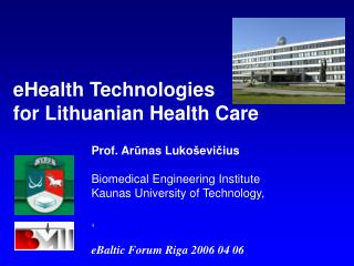 eH ealth Technologies for Lithuanian Health Care
