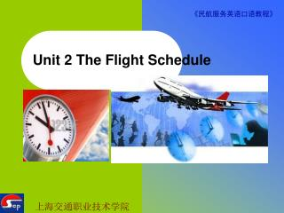 Unit 2 The Flight Schedule