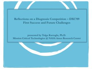 Reflections on a Diagnosis Competition – DXC'09 First Success and Future Challenges