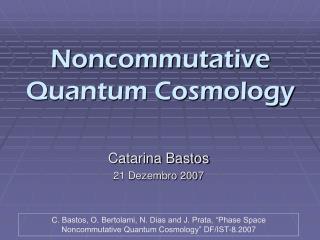 Noncommutative Quantum Cosmology