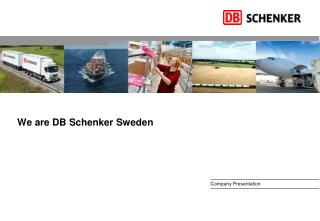 We are DB Schenker Sweden