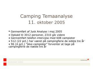 Camping Temaanalyse 11 . oktober 2005