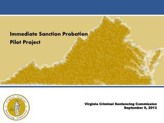 Immediate Sanction Probation  Pilot Project