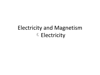 Magnetism  Electricity