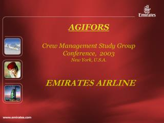 AGIFORS  Crew Management Study Group Conference,  2003 New York, U.S.A.