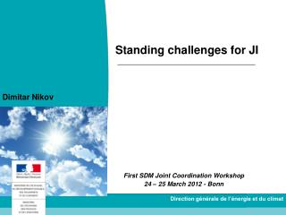 Standing challenges for JI