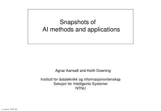 Snapshots of AI methods and applications