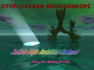Do�. Dr. Sedat ALTIN