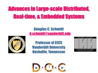 Advances in Large-scale Distributed,  Real-time, & Embedded Systems