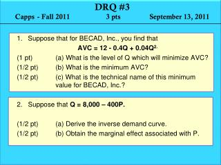 DRQ #3   Capps	- Fall 2011                    3 pts                September 13, 2011