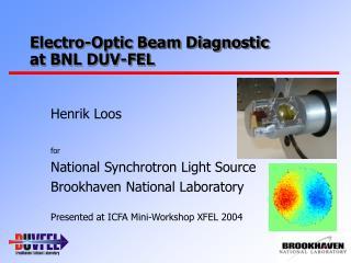 Electro-Optic Beam Diagnostic at BNL DUV-FEL