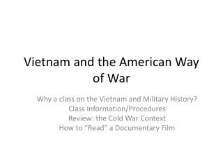 Vietnam and the American Way of War