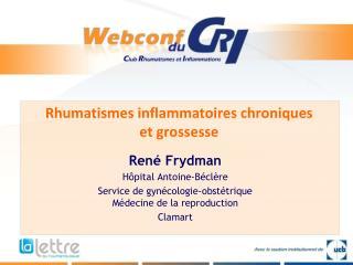 Rhumatismes inflammatoires chroniques  et grossesse