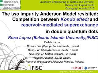 Quantum Engineering of States and Devices:  Theory and Experiments Obergurgl, Austria 2010