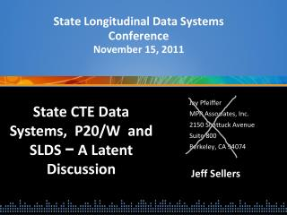 State Longitudinal Data Systems Conference November 15, 2011