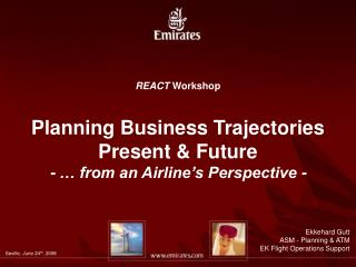 REACT  Workshop Planning Business Trajectories Present & Future