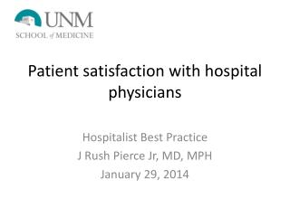 Patient satisfaction with hospital physicians