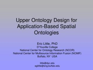 Upper Ontology Design for Application-Based Spatial Ontologies