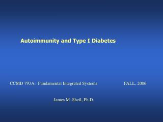 Autoimmunity and Type I Diabetes