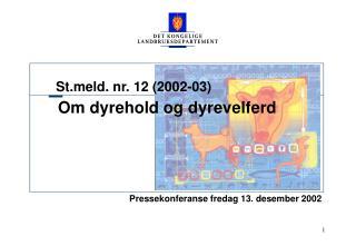 Stld. nr. 12 (2002-03)
