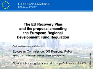 The EU Recovery Plan  and the proposal amending  the European Regional Development Fund Regulation