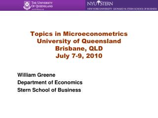 Topics in Microeconometrics University of Queensland Brisbane, QLD July 7-9, 2010