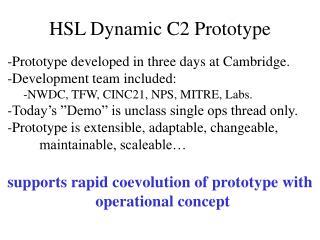 HSL Dynamic C2 Prototype