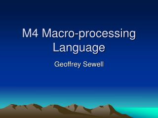 M4 Macro-processing Language