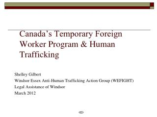 Canada's Temporary Foreign Worker Program & Human Trafficking