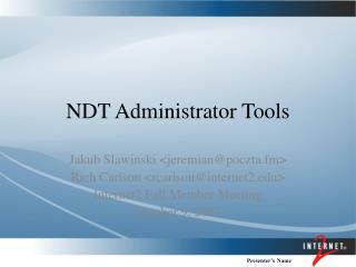 NDT Administrator Tools