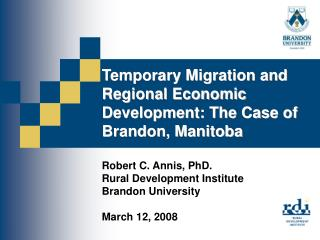 Temporary Migration and Regional Economic Development: The Case of Brandon, Manitoba