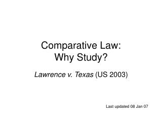 Comparative Law:  Why Study?